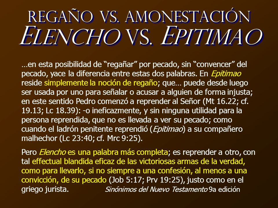 Regaño vs. Amonestación Elencho vs. Epitimao