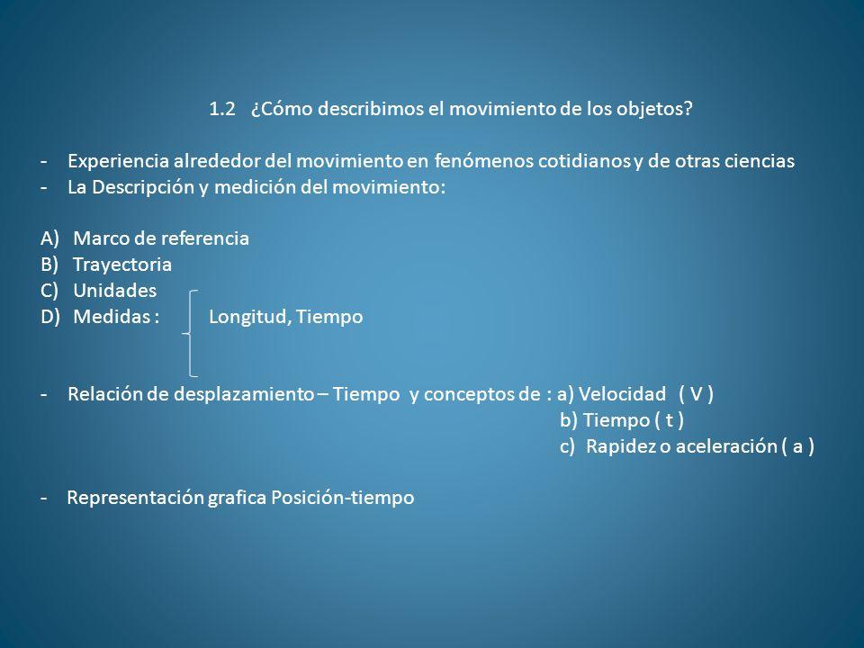 1.2 ¿Cómo describimos el movimiento de los objetos