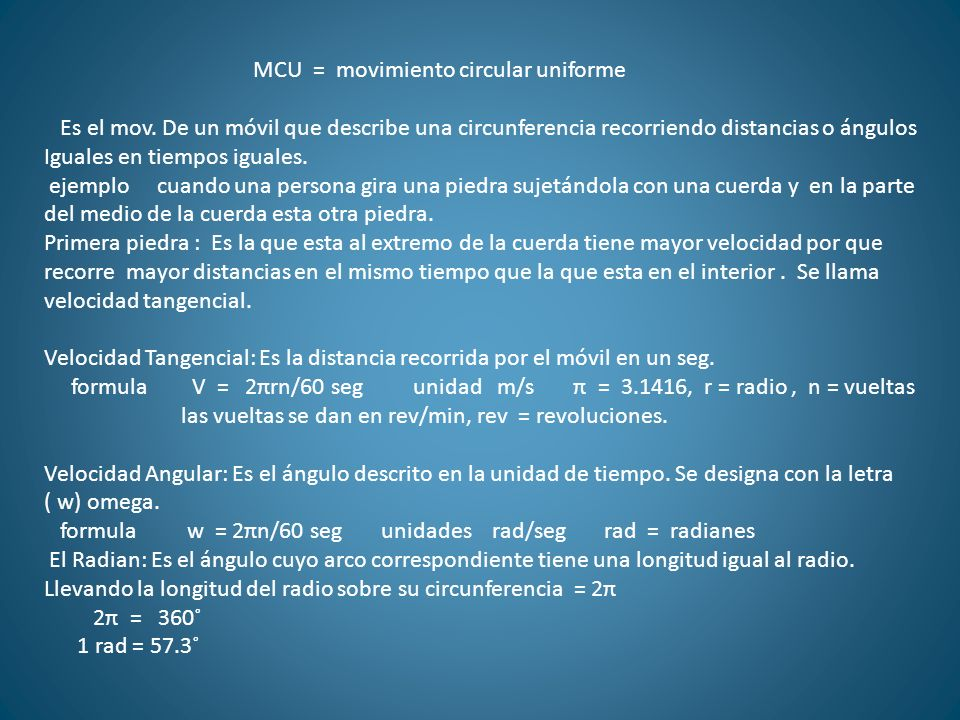 MCU = movimiento circular uniforme