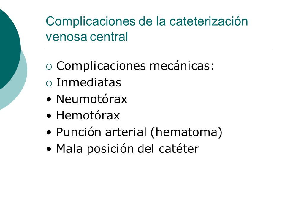 Complicaciones de la cateterización venosa central