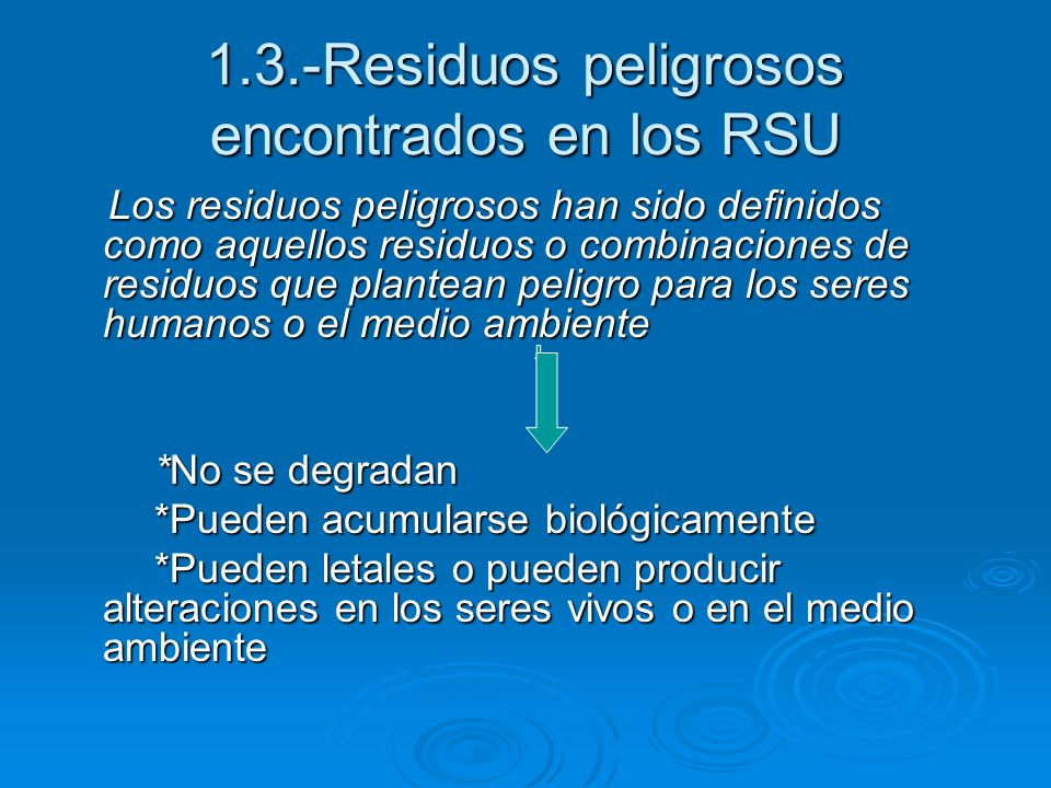 1.3.-Residuos peligrosos encontrados en los RSU