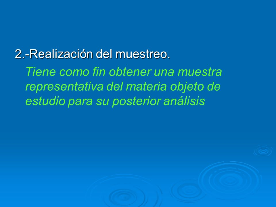 2.-Realización del muestreo.