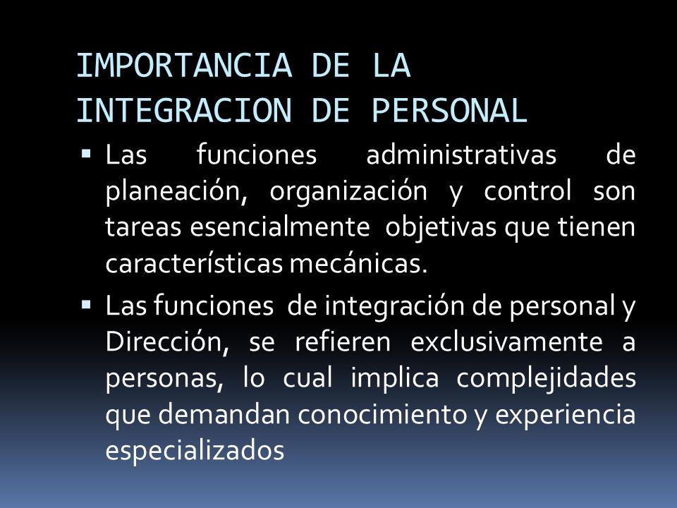 IMPORTANCIA DE LA INTEGRACION DE PERSONAL