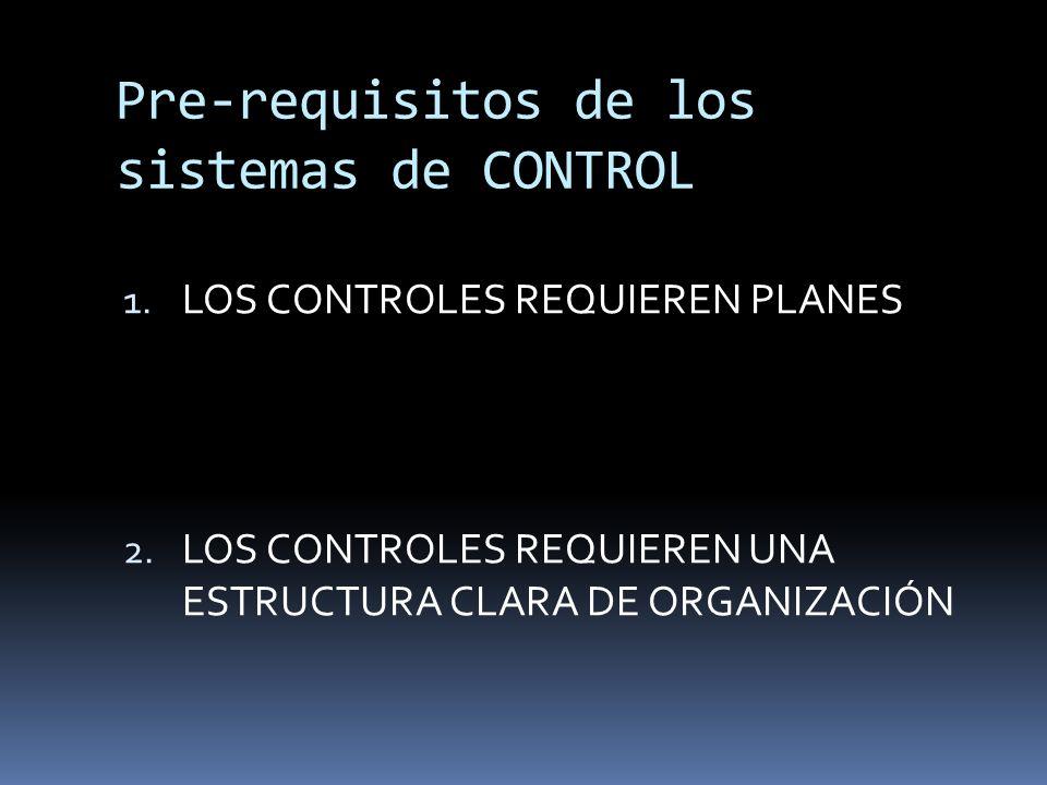 Pre-requisitos de los sistemas de CONTROL