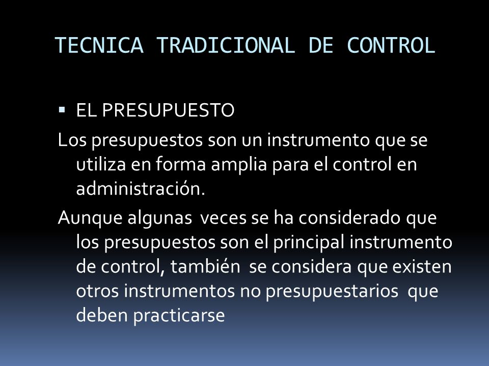 TECNICA TRADICIONAL DE CONTROL