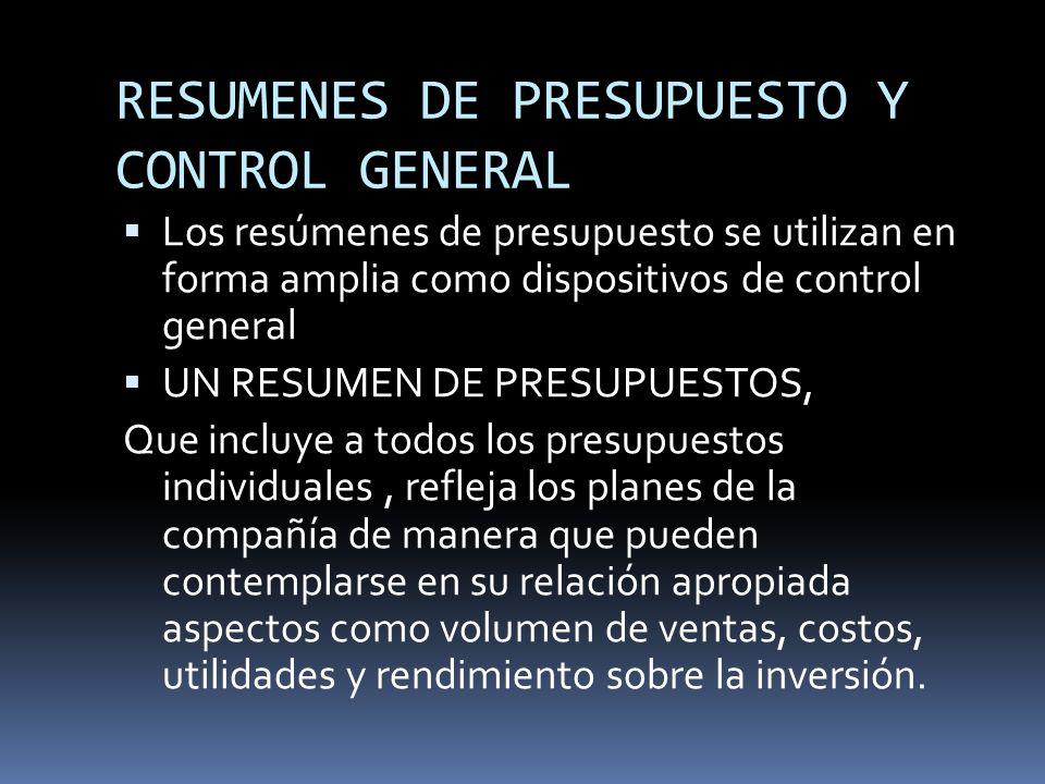 RESUMENES DE PRESUPUESTO Y CONTROL GENERAL