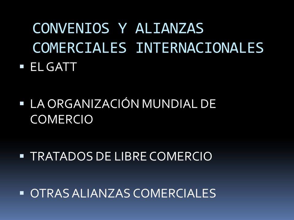 CONVENIOS Y ALIANZAS COMERCIALES INTERNACIONALES