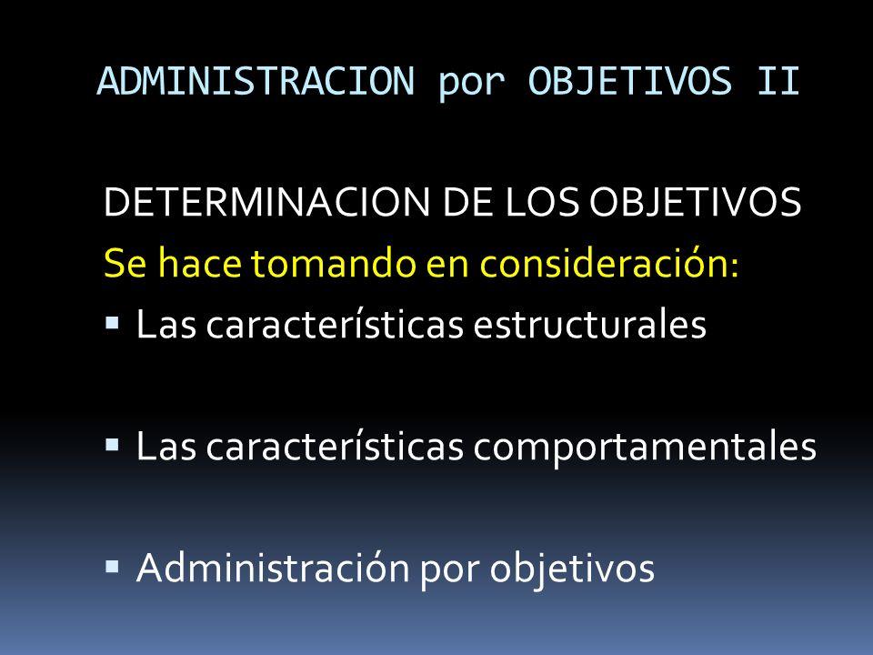 ADMINISTRACION por OBJETIVOS II