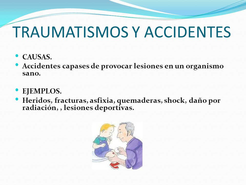 TRAUMATISMOS Y ACCIDENTES