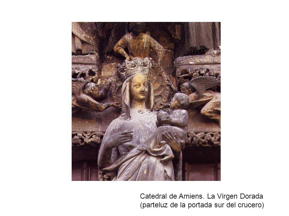 Catedral de Amiens. La Virgen Dorada