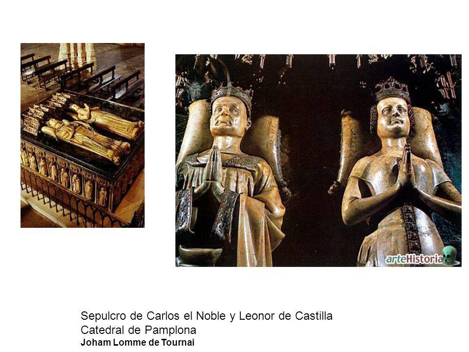 Sepulcro de Carlos el Noble y Leonor de Castilla Catedral de Pamplona