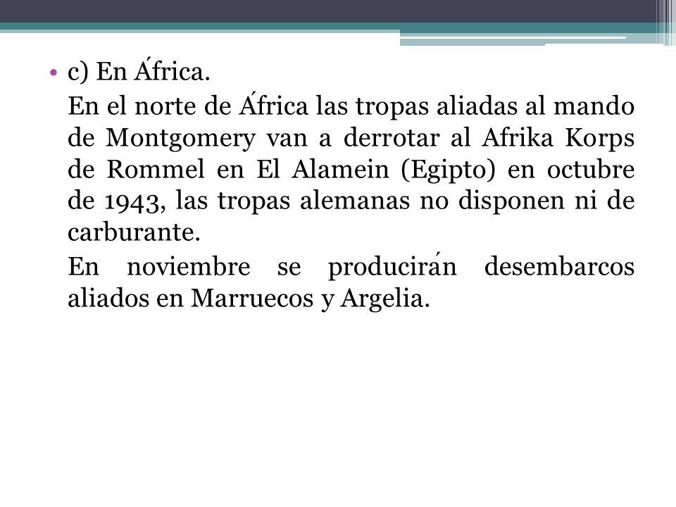c) En África.