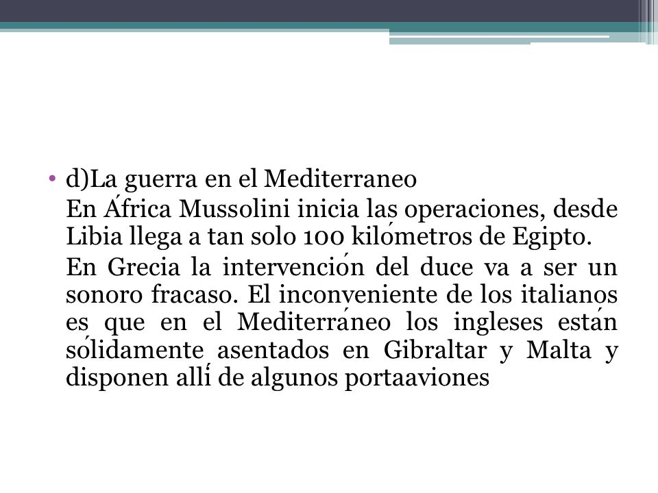 d)La guerra en el Mediterraneo