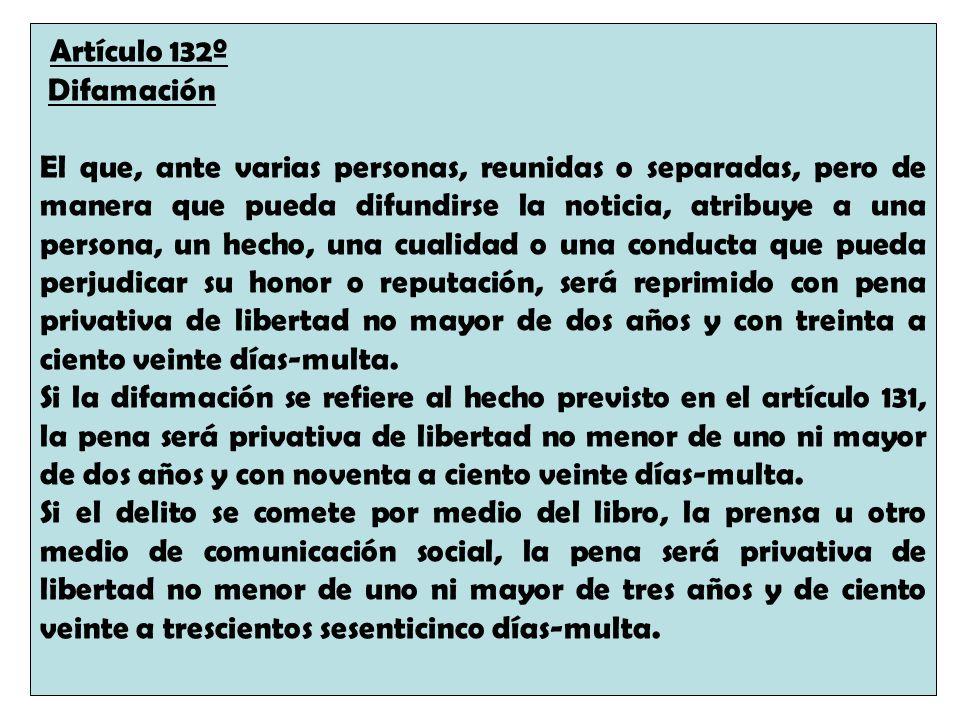 Artículo 132º Difamación.