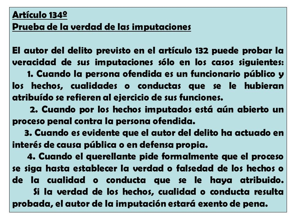Artículo 134º Prueba de la verdad de las imputaciones.