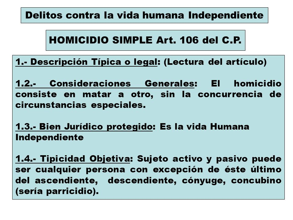 Delitos contra la vida humana Independiente