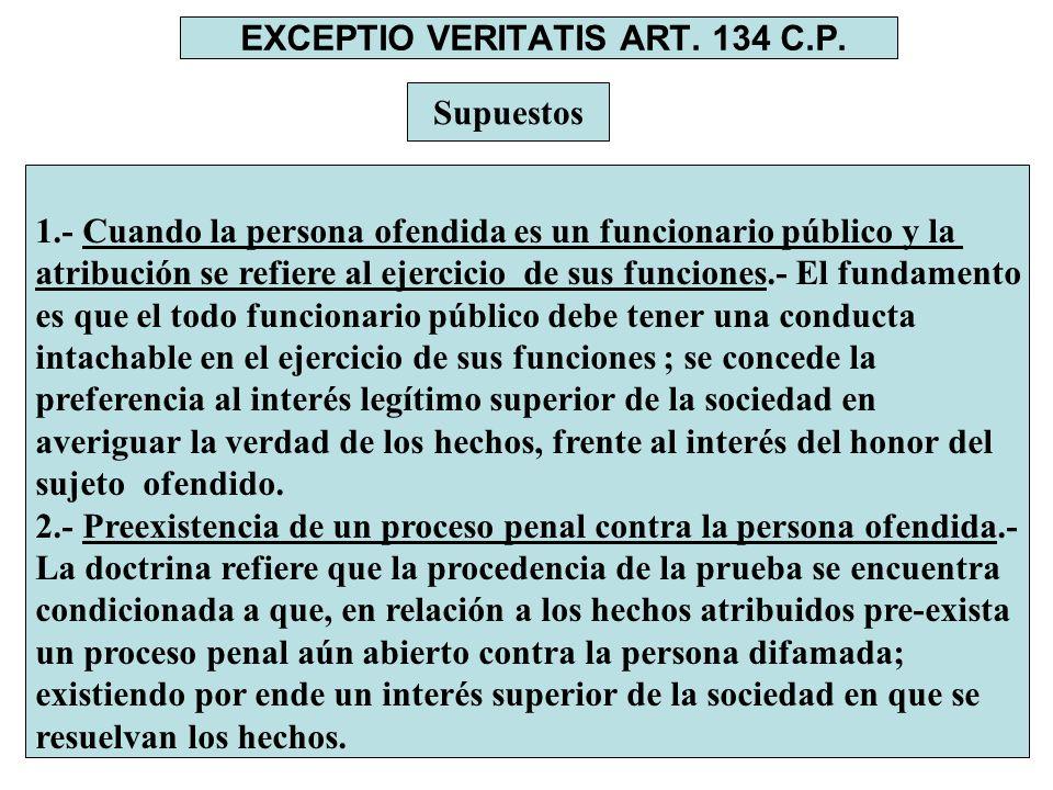 EXCEPTIO VERITATIS ART. 134 C.P.