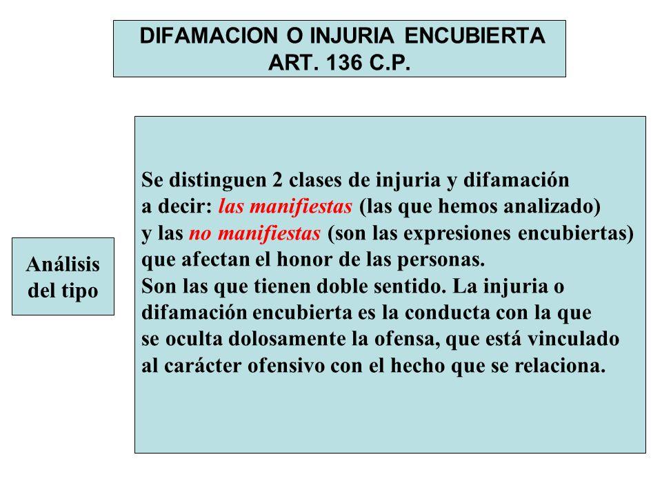 DIFAMACION O INJURIA ENCUBIERTA ART. 136 C.P.