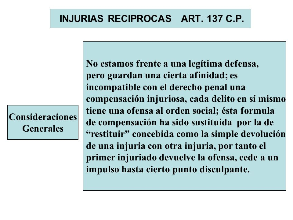 INJURIAS RECIPROCAS ART. 137 C.P.