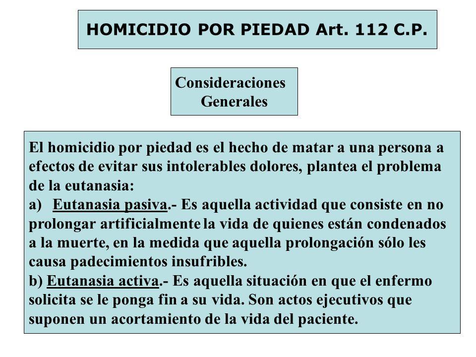HOMICIDIO POR PIEDAD Art. 112 C.P.