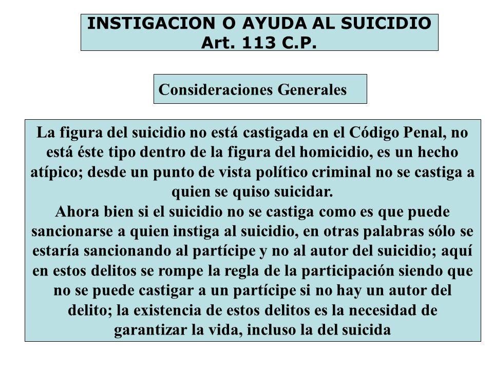 INSTIGACION O AYUDA AL SUICIDIO Art. 113 C.P.