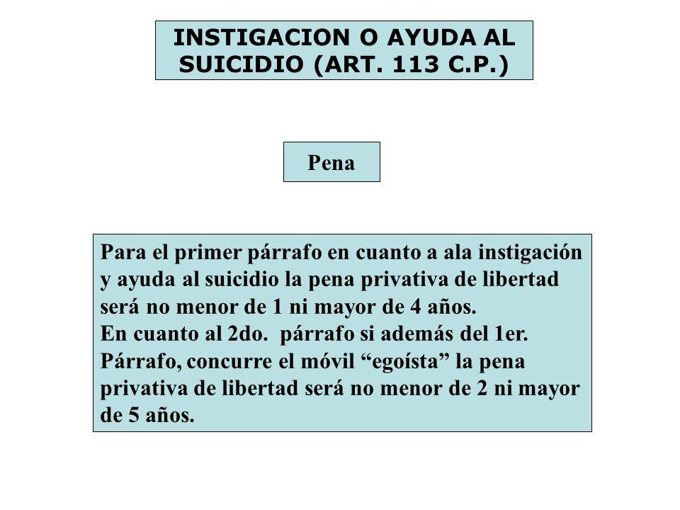 INSTIGACION O AYUDA AL SUICIDIO (ART. 113 C.P.)