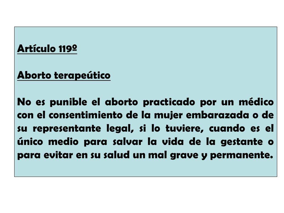 Artículo 119º Aborto terapeútico.