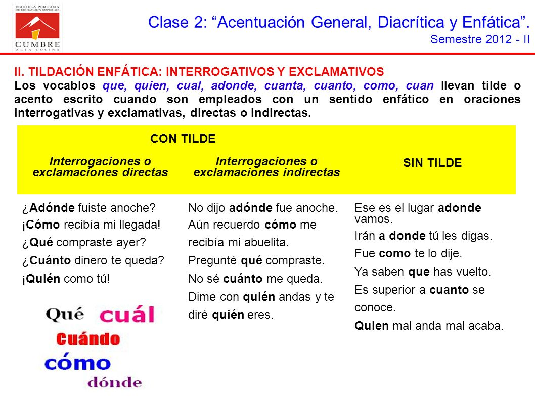 Clase 2: Acentuación General, Diacrítica y Enfática .