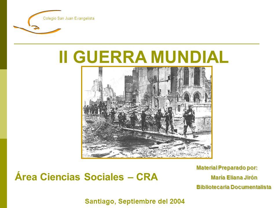 II GUERRA MUNDIAL Área Ciencias Sociales – CRA