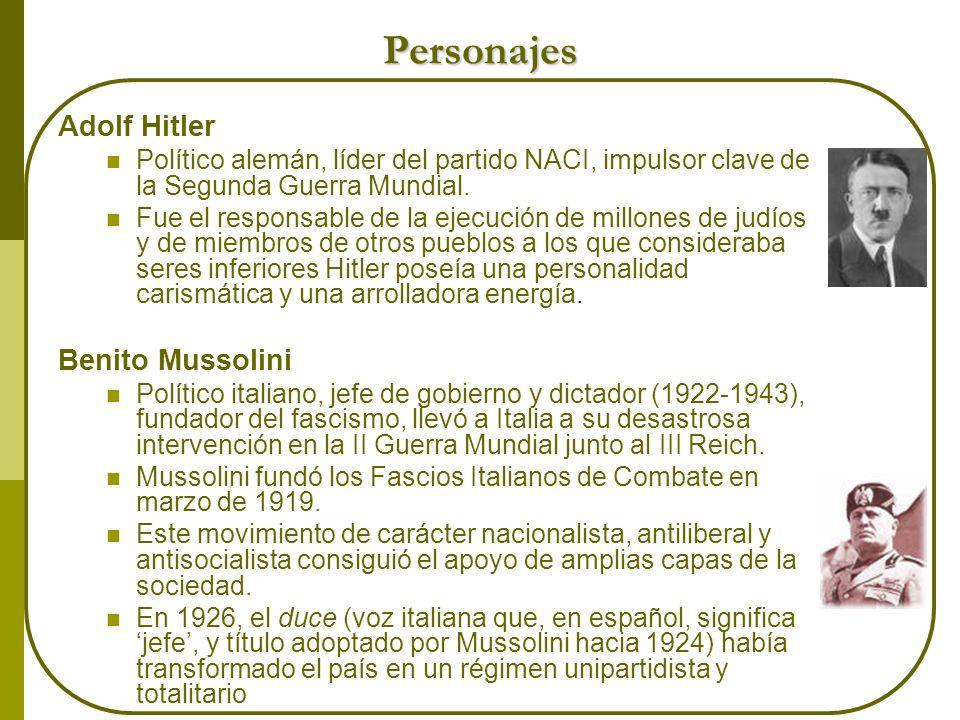 Personajes Adolf Hitler Benito Mussolini