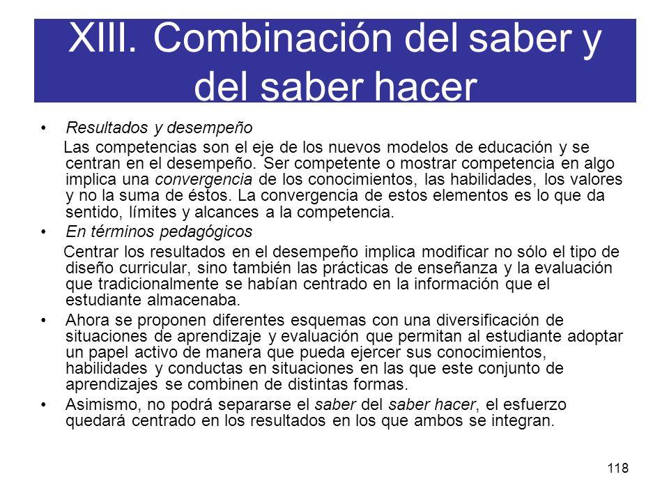 XIII. Combinación del saber y del saber hacer
