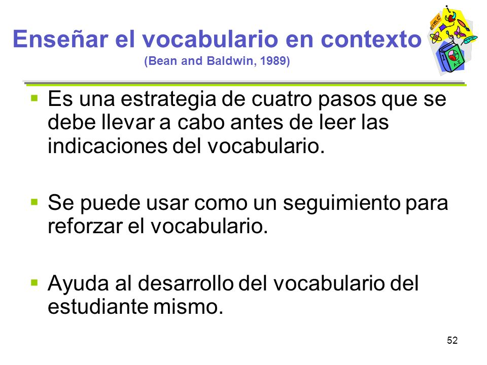 Enseñar el vocabulario en contexto (Bean and Baldwin, 1989)
