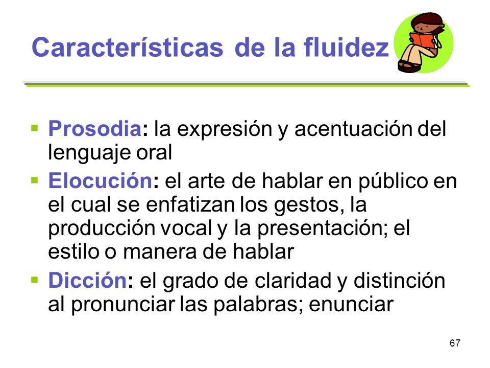 Características de la fluidez