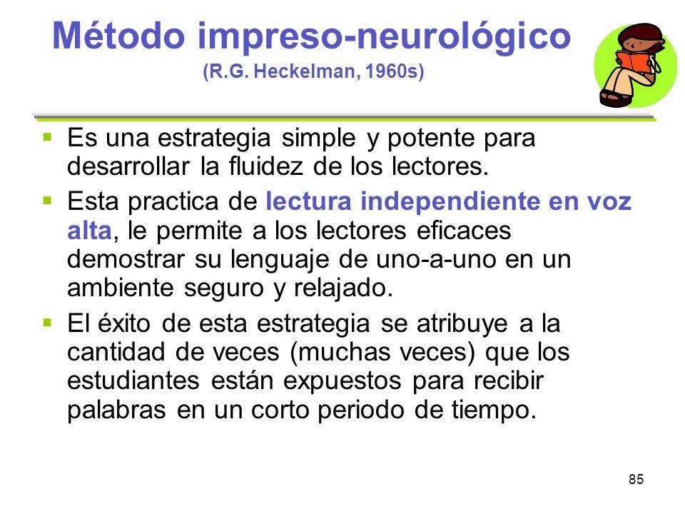 Método impreso-neurológico (R.G. Heckelman, 1960s)