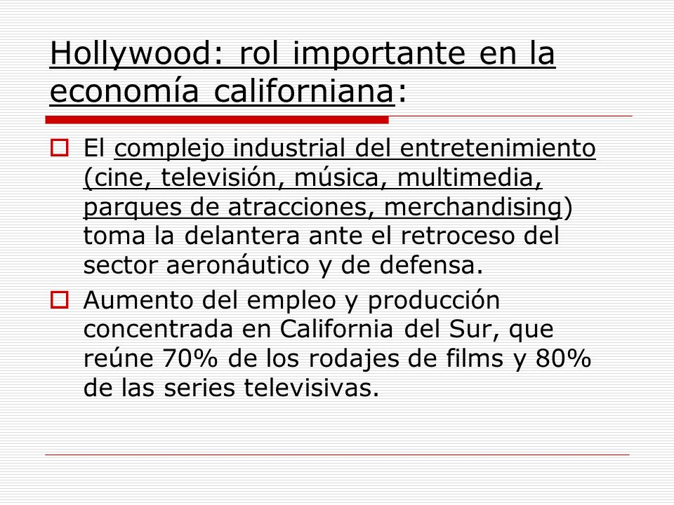 Hollywood: rol importante en la economía californiana: