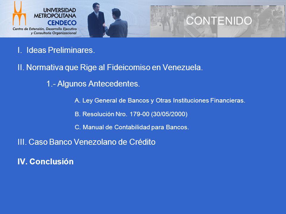CONTENIDO I. Ideas Preliminares.