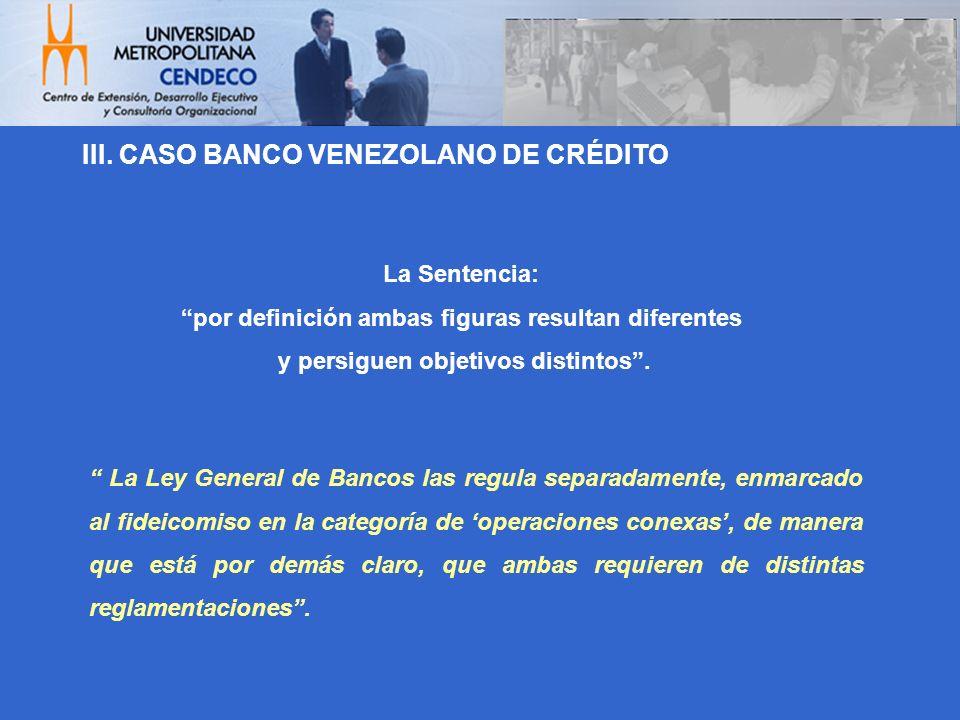 III. CASO BANCO VENEZOLANO DE CRÉDITO