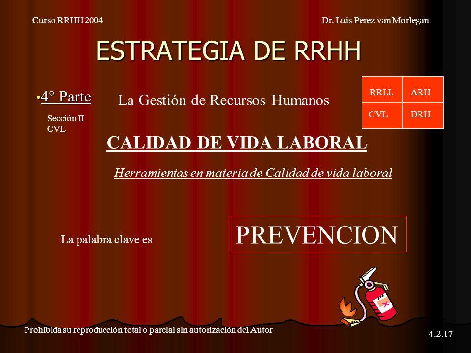 ESTRATEGIA DE RRHH PREVENCION CALIDAD DE VIDA LABORAL 4° Parte