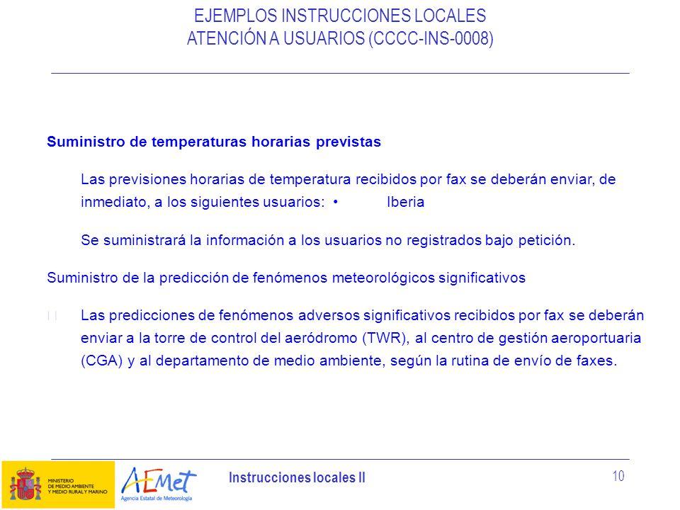 EJEMPLOS INSTRUCCIONES LOCALES ATENCIÓN A USUARIOS (CCCC-INS-0008)