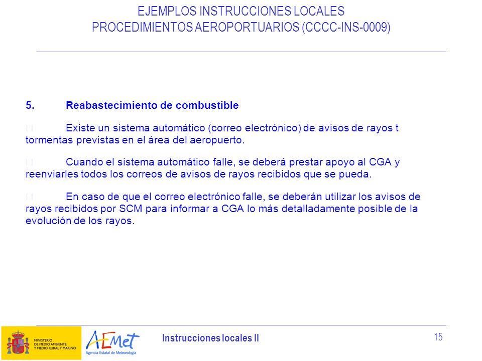 EJEMPLOS INSTRUCCIONES LOCALES PROCEDIMIENTOS AEROPORTUARIOS (CCCC-INS-0009)