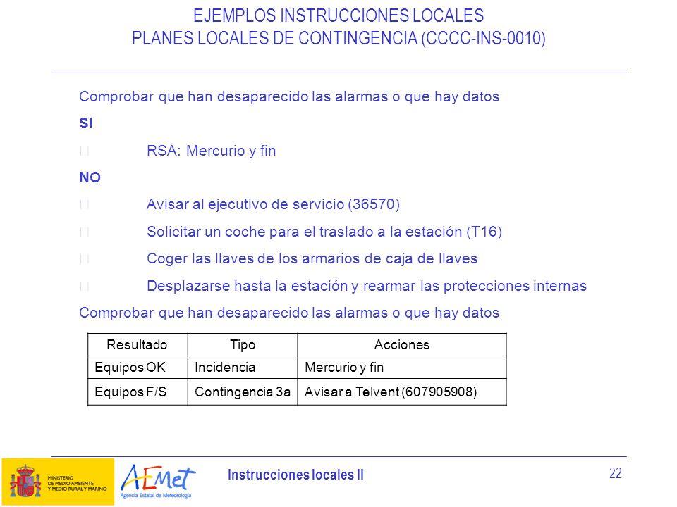 EJEMPLOS INSTRUCCIONES LOCALES PLANES LOCALES DE CONTINGENCIA (CCCC-INS-0010)
