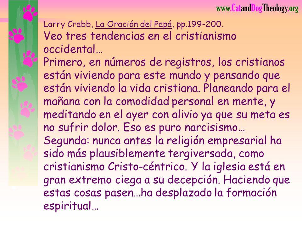 Larry Crabb, La Oración del Papá, pp. 199-200
