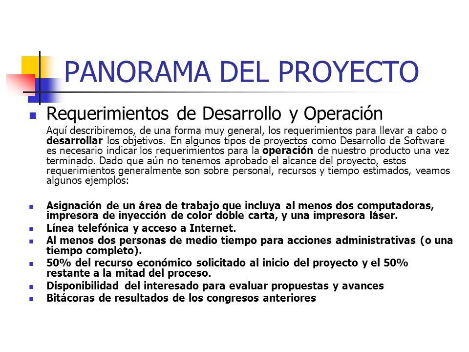 PANORAMA DEL PROYECTO Requerimientos de Desarrollo y Operación