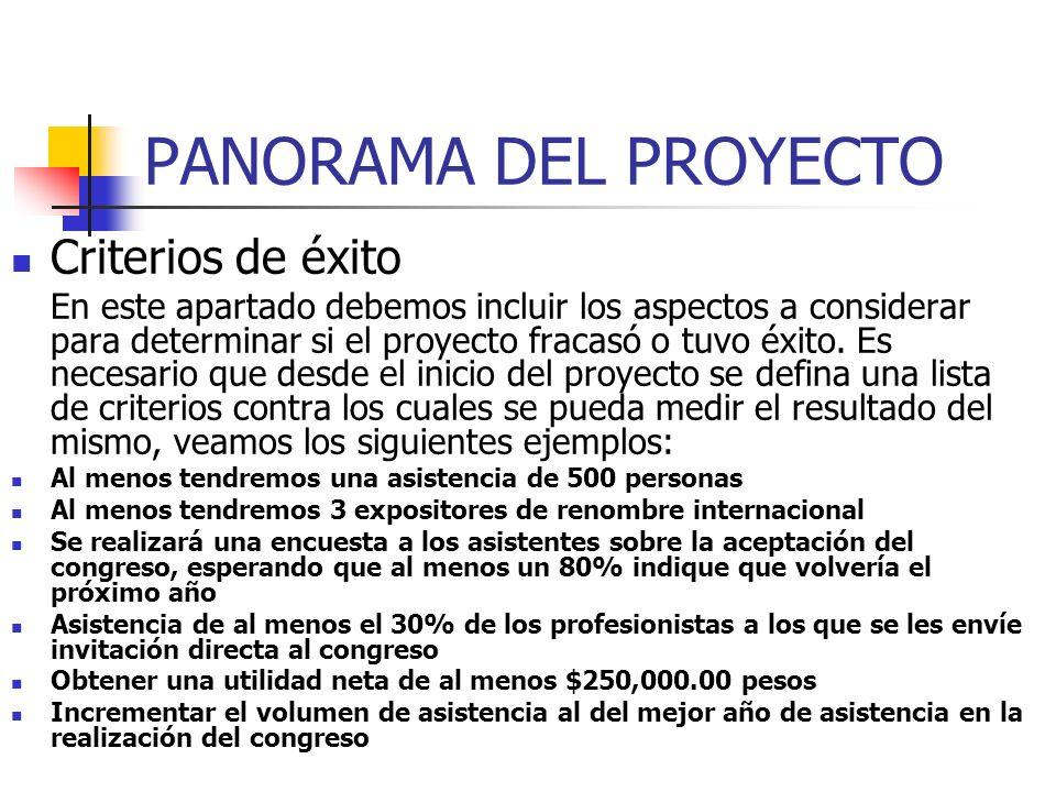 PANORAMA DEL PROYECTO Criterios de éxito