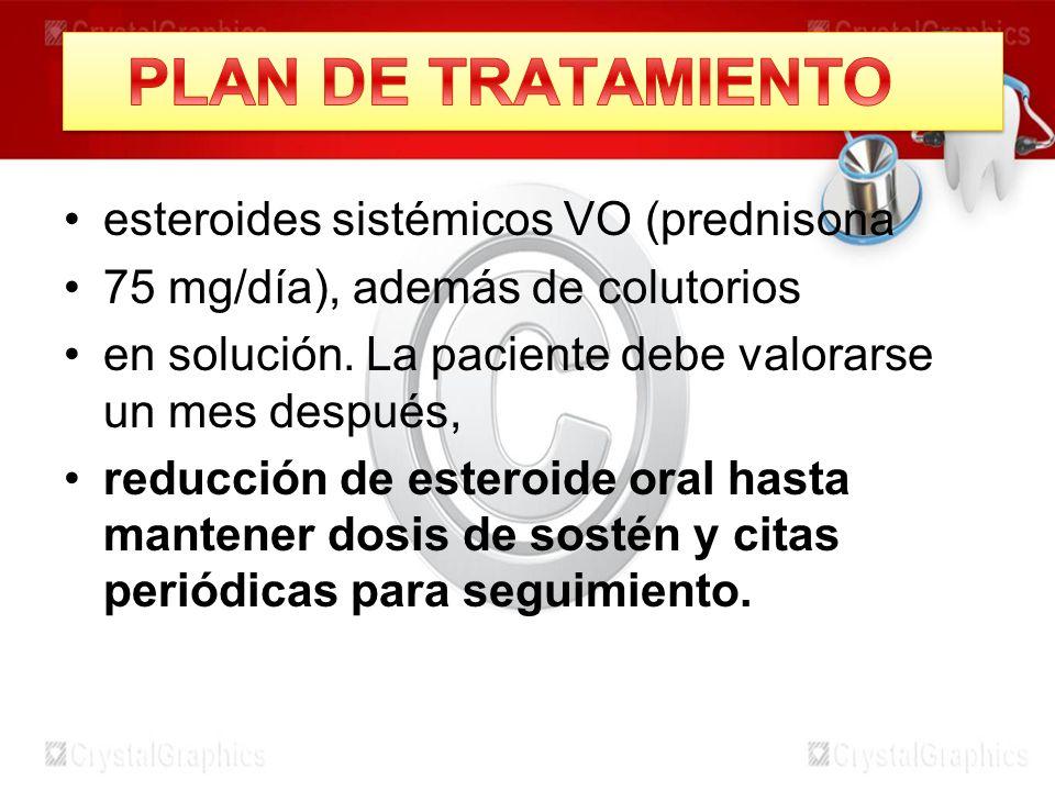 PLAN DE TRATAMIENTO esteroides sistémicos VO (prednisona