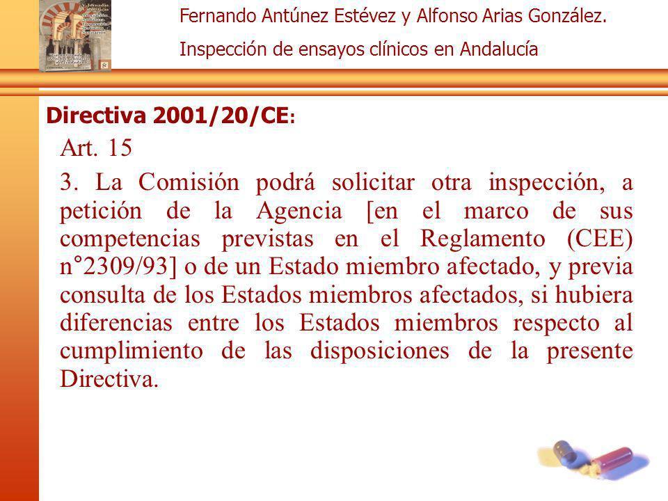 Directiva 2001/20/CE: Art. 15.