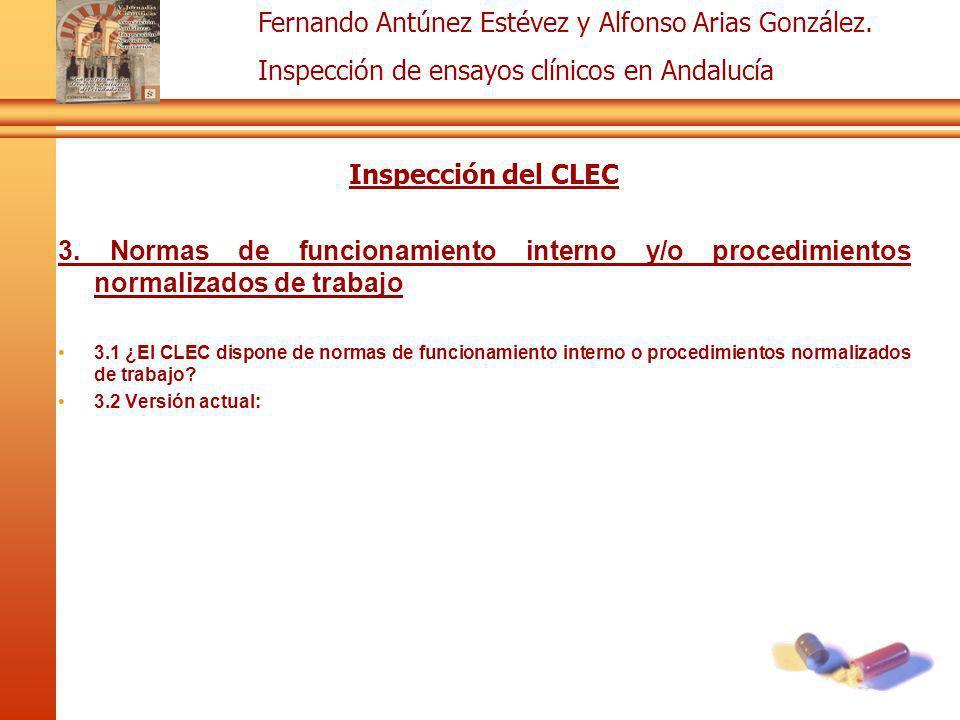 Inspección del CLEC 3. Normas de funcionamiento interno y/o procedimientos normalizados de trabajo.