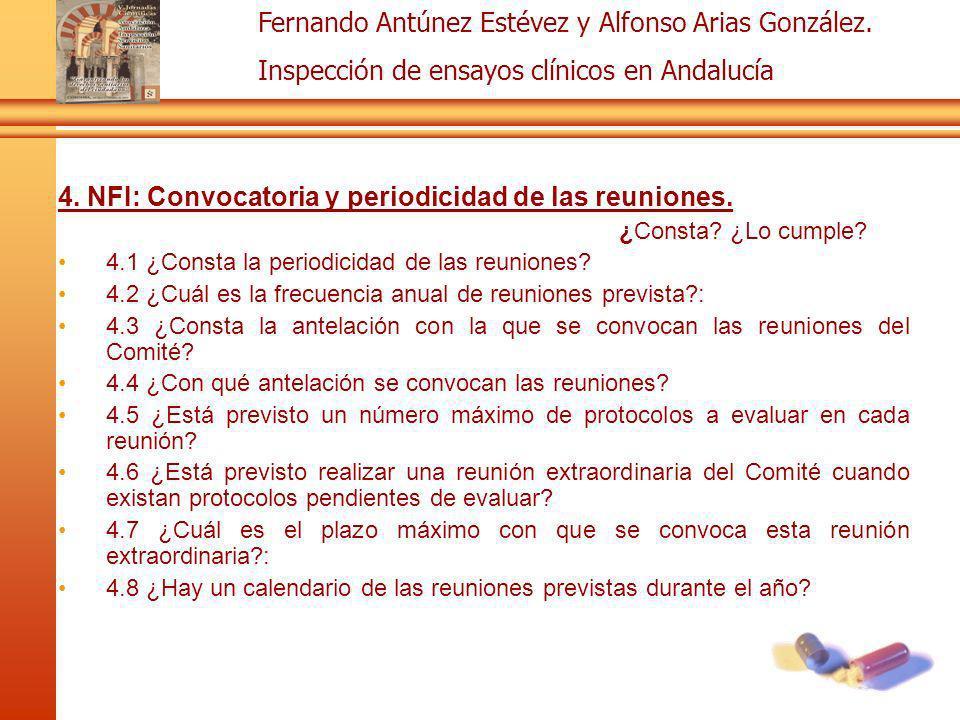 4. NFI: Convocatoria y periodicidad de las reuniones.