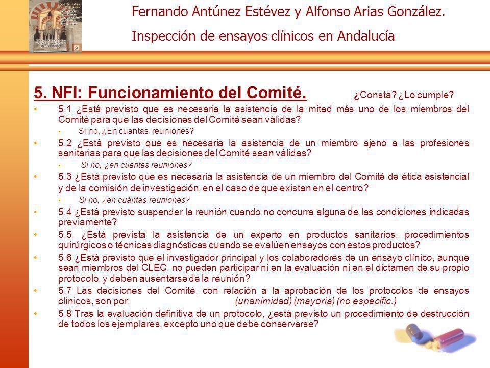 5. NFI: Funcionamiento del Comité. ¿Consta ¿Lo cumple