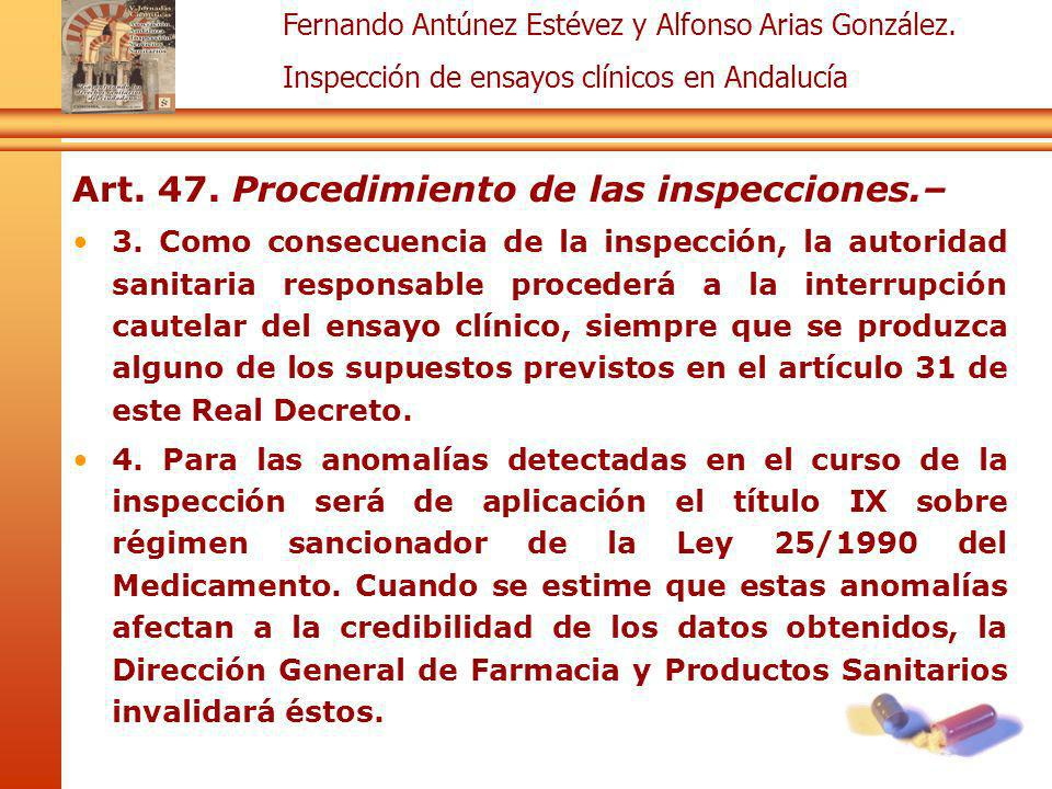 Art. 47. Procedimiento de las inspecciones.–